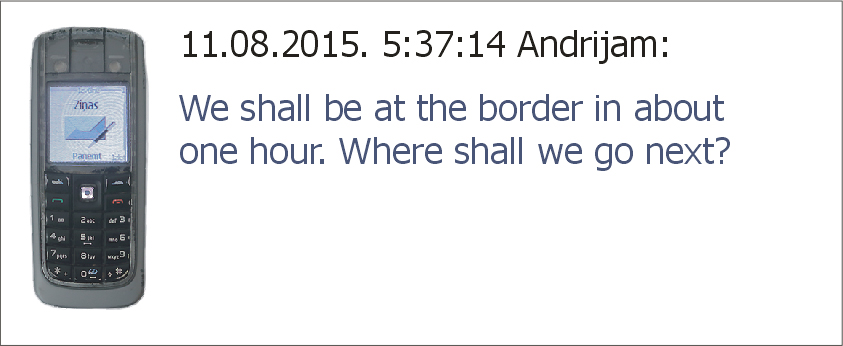 Mēs būsim pie robežas apmēram pēc stundas. Kurp doties tālāk?